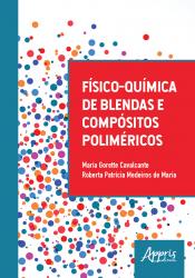 FÍSICO QUÍMICA DE BLENDAS E COMPÓSITOS POLIMÉRICOS