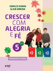 CRESCER COM ALEGRIA E FÉ - 5º ANO