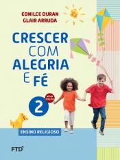 CONJUNTO CRESCER COM ALEGRIA E FÉ 2º ANO