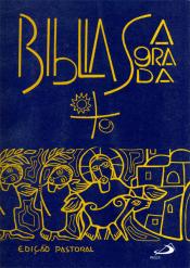 BÍBLIA SAGRADA - EDIÇÃO PASTORAL - MÉDIA CAPA PLASTICA CRISTAL