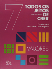 TODOS OS JEITOS DE CRER - VALORES - 7º ANO