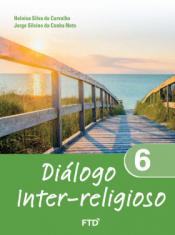 DIÁLOGO INTER RELIGIOSO - 6º ANO