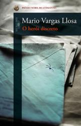 O HERÓI DISCRETO