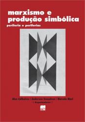 MARXISMO E PRODUCAO SIMBOLICA - 1ª