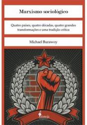 MARXISMO SOCIOLOGICO - QUATRO PAISES, QUATRO DECADAS, QUATRO GRANDES TRANSF - 1ª