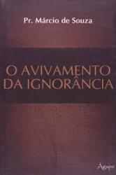 AVIVAMENTO DA IGNORANCIA, O - 1