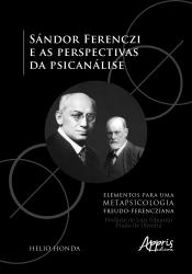 SÁNDOR FERENCZI E AS PERSPECTIVAS DA PSICANÁLISE