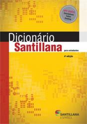 DICIONARIO SANTILLANA PARA  ESTUDANTES ED4