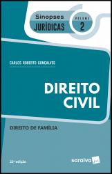 SINOPSES JURÍDICAS: DIREITO CIVIL - 22ª EDIÇÃO DE 2019 - Vol. 2