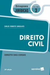 SINOPSES JURÍDICAS: DIREITO CIVIL - 20ª EDIÇÃO DE 2019 - Vol. 3