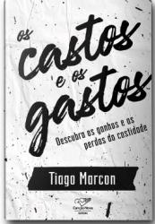 CASTOS E OS GASTOS, OS