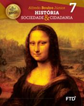 HISTÓRIA SOCIEDADE E CIDADANIA - 7º ANO