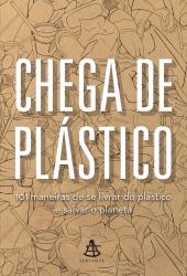 CHEGA DE PLÁSTICO