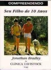 COMPREENDENDO SEU FILHO DE 10 ANOS - 1ª