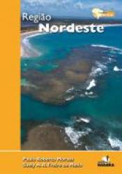 REGIAO NORDESTE - COLECAO EXPEDICAO BRASIL