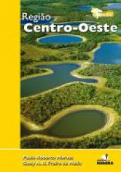 REGIAO CENTRO-OESTE - COLECAO EXPEDICAO BRASIL