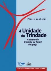 UNIDADE DA TRINDADE, A