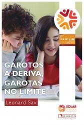 GAROTOS À DERIVA GAROTAS NO LIMITE
