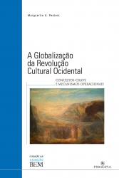 GLOBALIZAÇÃO DA REVOLUÇÃO CULTURAL NO OCIDENTE, A