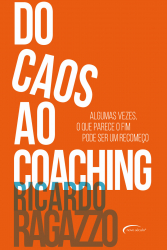 DO CAOS AO COACHING