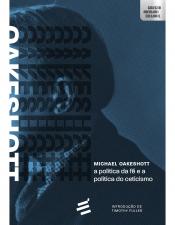 POLÍTICA DA FÉ E A POLÍTICA DO CETICISMO, A