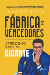 FÁBRICA DE VENCEDORES - APRENDENDO A SER UM GIGANTE