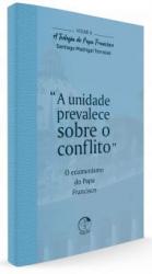 TEOLOGIA DO PAPA FRANCISCO VOLUME 05 - CRISTO MARIA A IGREJA E OS POVOS