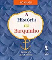 HISTÓRIA DO BARQUINHO, A