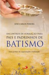 ENCONTRO DE FORMAÇÃO PARA PAIS E PADRINHOS DE BATISMO