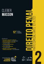 DIREITO PENAL - PARTE ESPECIAL - VOL. 2 (ARTS. 121 A 212)