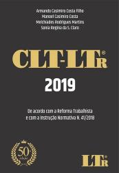 CLT-LTR 2019 - DE ACORDO COM A REFORMA TRABALHISTA E COM A INSTRUÇÃO NORMATIVA N. 41/2018