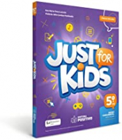 JUST FOR KIDS - 5º ANO - ENSINO FUNDAMENTAL