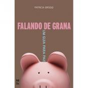 FALANDO DE GRANA - UM GUIA PARA PAIS