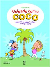 CUIDADO COM O COCO - ACENTOS, VIRGULAS, E HIFENS NO LUGAR CERTO - 1