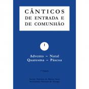 CÂNTICOS DE ENTRADA E DE COMUNHÃO - I