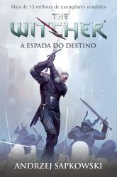 ESPADA DO DESTINO, A - THE WITCHER - VOL.2 - 2ª