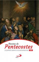 NOVENA DE PENTECOSTES - O ESPÍRITO SANTO E OS SACRAMENTOS