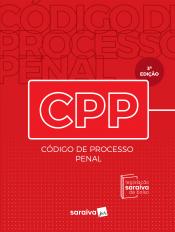 CÓDIGO DE PROCESSO PENAL - LEGISLAÇÃO SARAIVA DE BOLSO