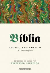 BÍBLIA - VOLUME III - ANTIGO TESTAMENTO OS LIVROS PROFÉTICOS