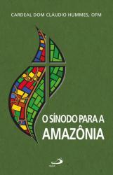 SÍNODO PARA A AMAZÔNIA, O