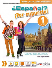 ESPANOL POR SUPUESTO 1 - LIBRO DEL ALUMNO