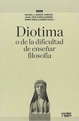 DIOTIMA O DE LA DIFICULTAD DE ENSEÑAR FILOSOFÍA
