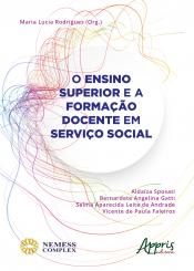 ENSINO SUPERIOR E A FORMAÇÃO DOCENTE EM SERVIÇO SOCIAL, O