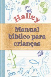 HALLEY MANUAL BÍBLICO PARA CRIANÇAS
