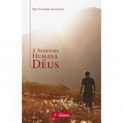AVENTURA HUMANA DE DEUS, A