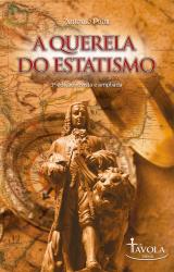 QUERELA DO ESTATISMO, A