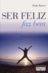 SER FELIZ FAZ BEM - 1