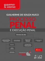 PROCESSO PENAL E EXECUÇÃO PENAL - ESQUEMAS E SISTEMAS