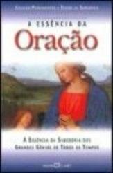 ORACAO,A ESSENCIA DA