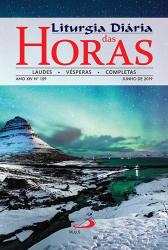 LITURGIA DIÁRIA DAS HORAS LETRA GRANDE - JUNHO 2019